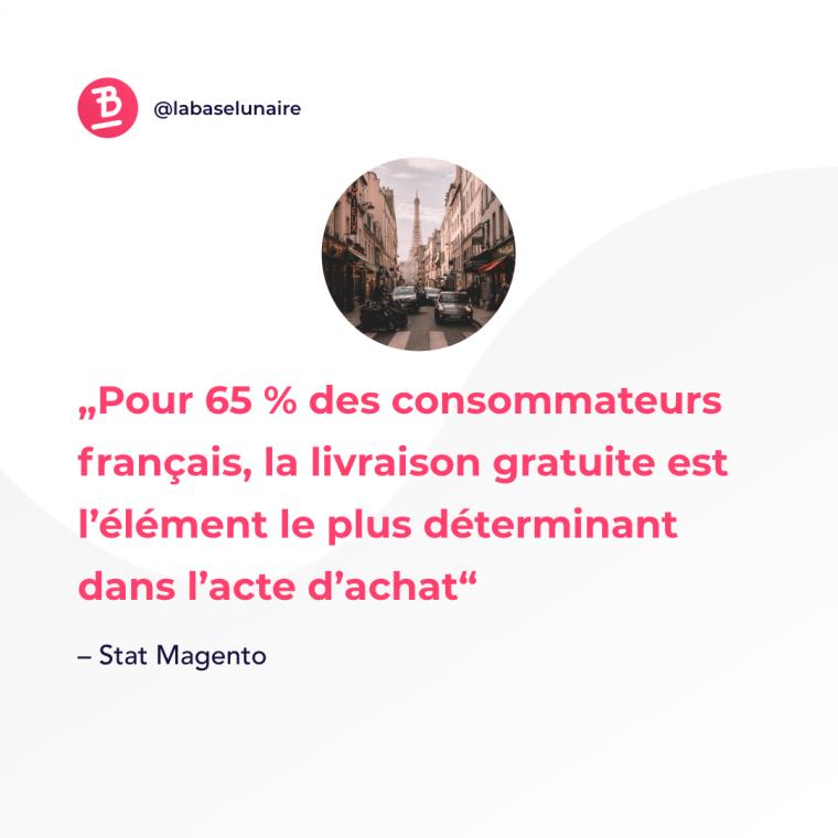 Pour 65 % des consommateurs français, la livraison gratuite est l'élément le plus déterminant dans l'acte d'achat