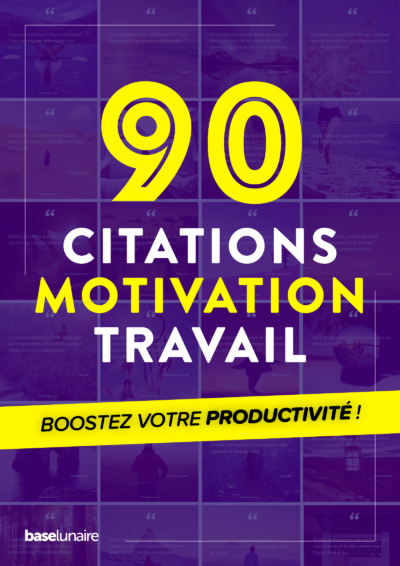 Ebook : 90 citations motivation sur le travail - Boostez votre productivité