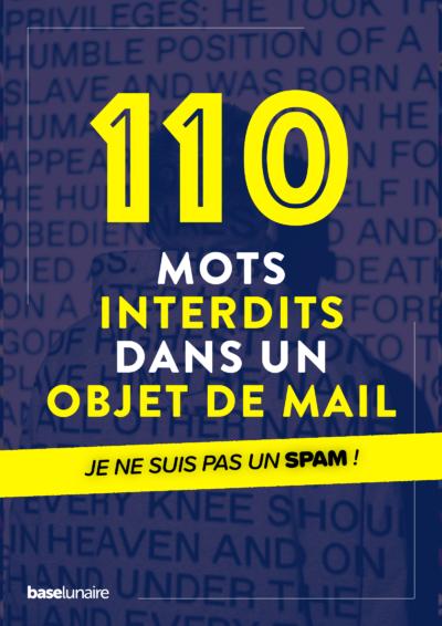 110 mots interdits dans un objet de mail