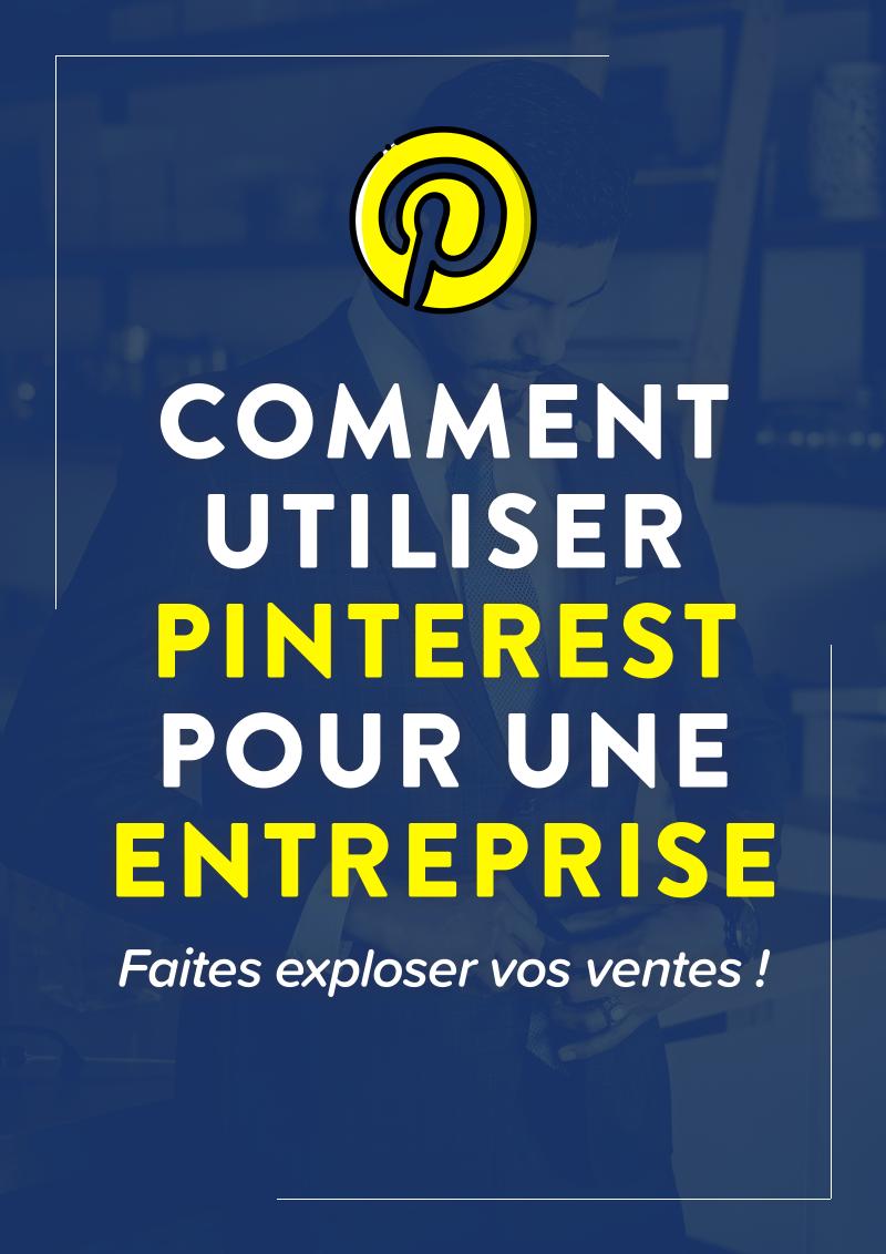 Image avec du texte Comment utiliser pinterest pour une entreprise : faites exploser vos ventes