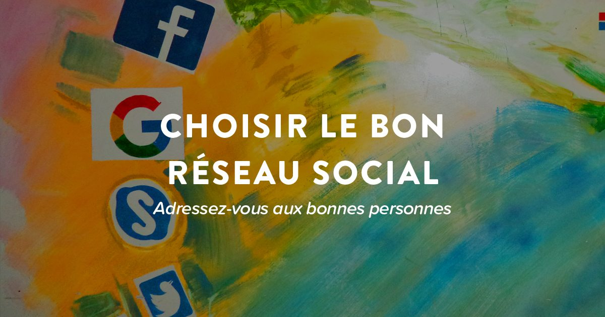 Image de couverture pour : Réseaux Sociaux : lesquels choisir pour votre entreprise en 2019