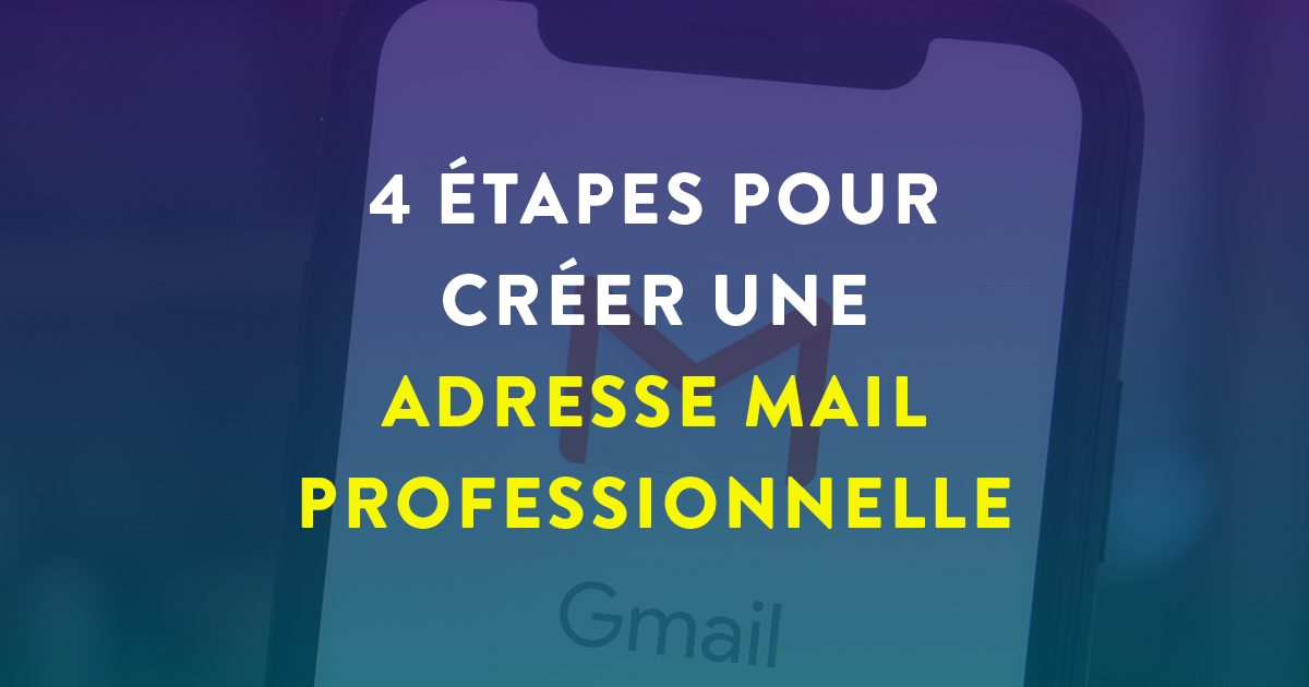"""Cover Facebook avec marqué dessus """"4 étapes pour créer une adresse mail professionnelle"""""""