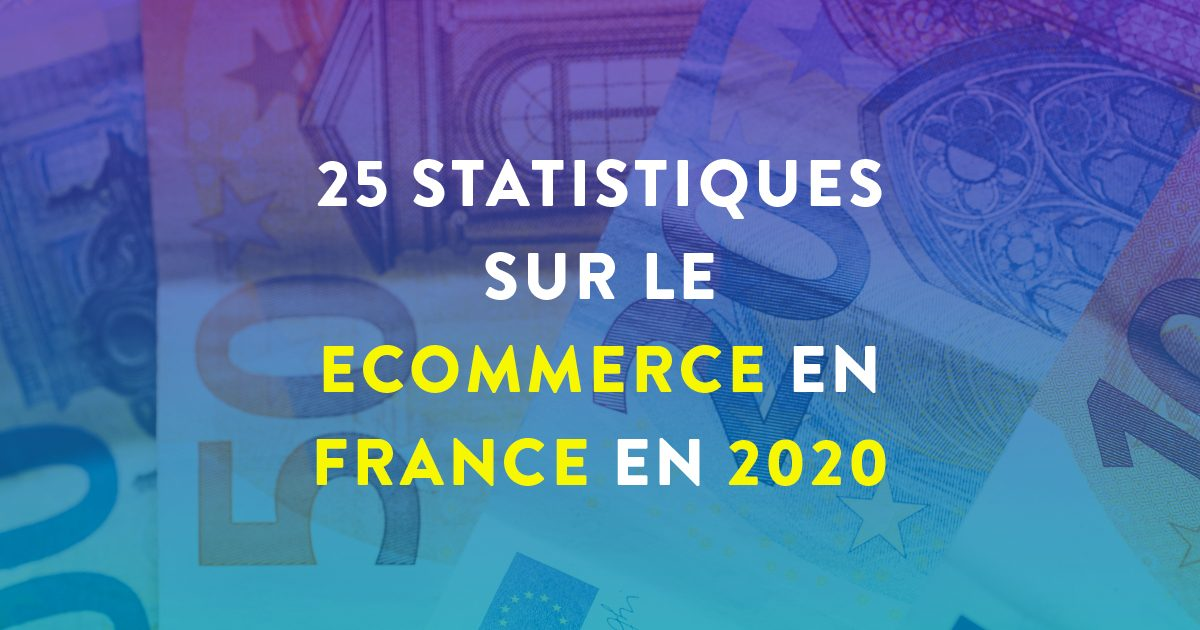 """Couverture Facebook avec inscrit """"25 statistiques sur le ecommerce en France en 2020"""""""