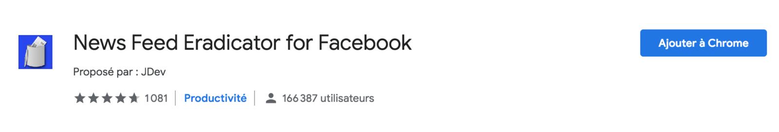 Extension chrome newsfeed eradicator pour Facebook