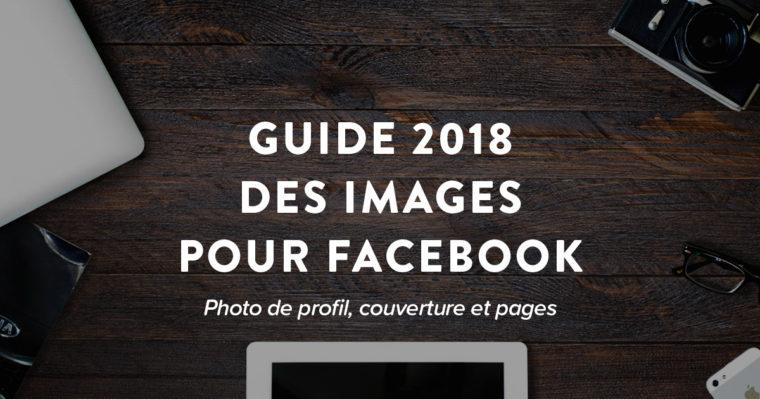 Ordinateur et Tablette avec un appareil photo et le texte Guide 2018 des images pour Facebook